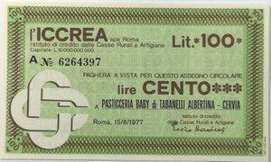 obverse: Miniassegni. ICCREA Istituto di Credito delle Casse Rurali e Artigiane Spa. Lire 100. Pasticceria Baby di Tabanelli Albertina - Cervia (RA). 15-06-1977. FDS.
