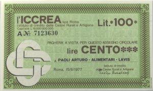 obverse: Miniassegni. ICCREA Istituto di Credito delle Casse Rurali e Artigiane Spa. Lire 100. Paoli Arturo - Alimentari - Lavis (TN). 15-06-1977. FDS.