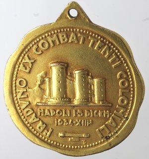 reverse: Medaglie fasciste. Medaglia Napoli. 1934. A. XII. I Raduno ex combattenti coloniali. Napoli 15 dicem  1934 XIIF. Ae. Dorato.