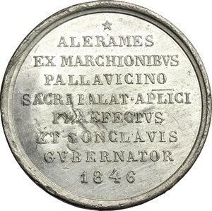 reverse: Sede Vacante (1846).. Medaglia per  Mons. Aleramo Pallavicino, Prefetto dei Sacri Palazzi Apostolici, Maggiordomo e Governatore del Conclave