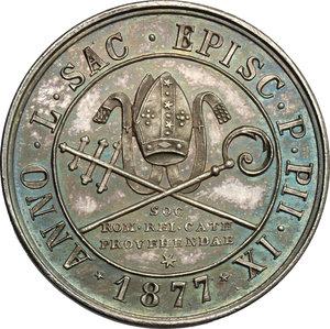 reverse: Pio IX  (1846-1878), Giovanni Mastai Ferretti di Senigallia. Medaglia A. XXXI, 1877