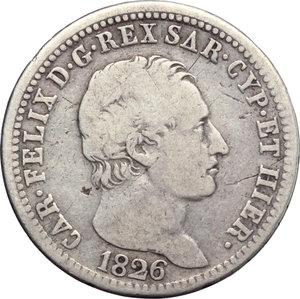obverse: Carlo Felice (1821-1831). Lira 1826 Torino