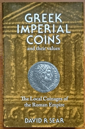 obverse: Sear D.R., Greek Imperial Coins and their values. The Local Coinages of the Roman Empire. Spink reprint, London 2010. Copertina rigida con sovraccoperta, 636pp., 6034 monete listate, illustrazioni B/N. NUOVO