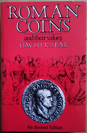 obverse: Sear D.R., Roman Coins and Their Values. Spink fourth revised and reprinted edition, London 2008. Copertina rigida con sovraccoperta, 388pp., 4412 monete listate, illustrazioni B/N. NUOVO