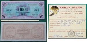 obverse: Occupazione Americana in Italia. 100 AM Lire 1943 A. SUP. Con perizia.