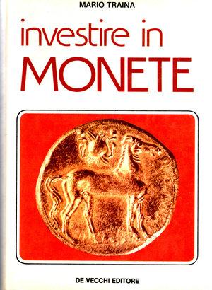 D/ Investire in monete. Mario Traina. Milano 1976. Pag. 527.