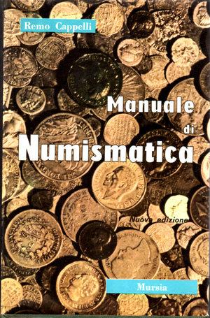 D/ Manuale di Numismatica. Remo Cappelli. 1965. pag. 204. Tav. 55.