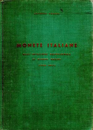 D/ Monete italiane dall'invasione napoleonica ai giorni nostri (1796-1961). Antonio Pagani. Milano 1962. Pag 361.