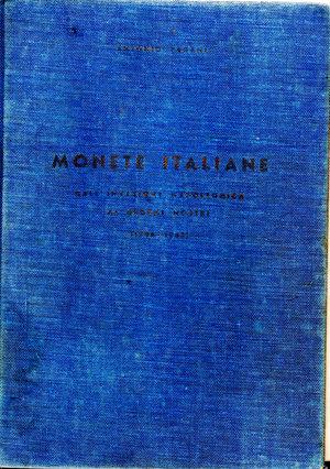 D/ Monete italiane dall'invasione napoleonica ai giorni nostri (1796-1963). Antonio Pagani. Milano 1965. Pag 381.