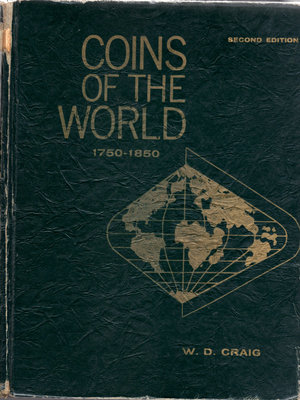 D/ Coins of the World. 1750-1850. Second Edition. 1971. By W.D  Craig. Pag.448