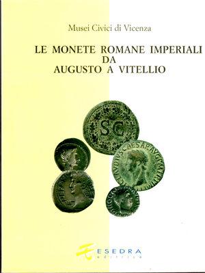 D/ Le monete Romane Imperiali da Augusto a Vitellio. Musei Civici di Vicenza. Armando Bernardelli, Giovanni Gorini e Andrea Saccocci. 1998. Pag. 203.