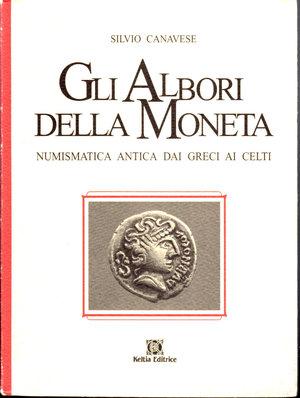 D/ Gli albori della moneta. Silvio Canavese. 04/1997. Pag. 86.