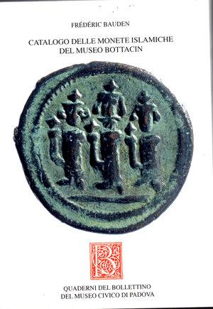 D/ Catalogo delle monete islamiche del Museo Bottacin. Padova.2011. Frederic Baude. Pag. 458