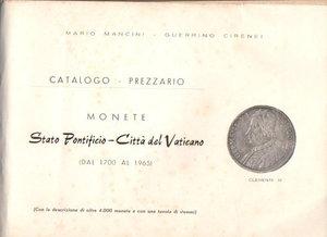 D/ Catalogo - Prezzario. Monete Stato Pontificio -  Città del Vaticano. Mancini - Cirenei. Dal 1700 al 1965. Pag.207