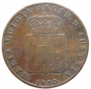 reverse: Zecche Italiane.Parma. Maria Luigia d Austria (1815-1847). 5 centesimi 1830. Pag. 15. Mont. 125. CU. mm. 23.00 RR. qBB.>>>