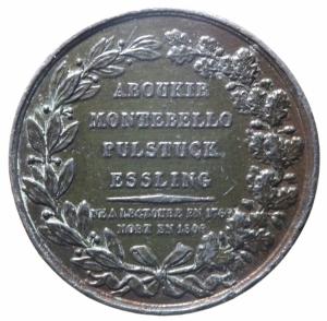 reverse: Medaglie.Francia.Montebello 1809 .J .Lannes Duca di Montebello e maresciallo di Francia.Aboukir,Montebello,l Ustluk,Esseling.Peso 34,50 gr.Diametro 40,00 mm.BB.^^^