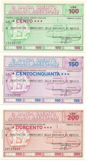 obverse: Miniassegni. Banca Credito Agrario Bresciano. Serie completa di 3 pezzi da 100, 150 e 200 Lire. Associazione Commercianti della Provincia di Brescia. 02/08/1976. FDS.