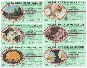 obverse: Miniassegni. Cassa Rurale di Caldes. Serie figurativa Fiori verdina completa di 6 pezzi da 100, 150, 200, 250, 300 e 350 Lire. Al portatore. 02-03-1978. FDS.