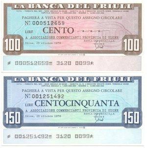 obverse: Miniassegni. Banca del Friuli. Serie completa di 2 pezzi da 100 e 150 Lire. Associazione Commercianti Provincia di Udine. 25/10/1976. FDS.