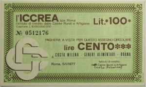 obverse: Miniassegni. ICCREA Istituto di Credito delle Casse Rurali e Artigiane Spa. Lire 100. Costa Milena - Generi Alimentari - Roana. 05-01-1977. FDS.