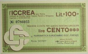 obverse: Miniassegni. ICCREA Istituto di Credito delle Casse Rurali e Artigiane Spa. Lire 100. Numismatica Eurocambio S.D.F. - Firenze. 10-01-1977. FDS.