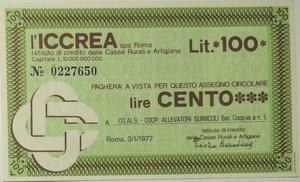 obverse: Miniassegni. ICCREA Istituto di Credito delle Casse Rurali e Artigiane Spa. Lire 100. CO.AL.S. Coop. Allevatori suinicoli soc. Coop.va r.l.  03-01-1977. FDS.