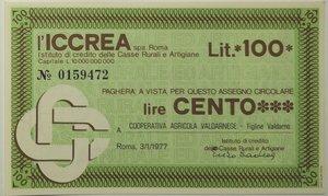 obverse: Miniassegni. ICCREA Istituto di Credito delle Casse Rurali e Artigiane Spa. Lire 100. Cooperativa Agricola Valdarnese - Figline Valdarno.  03-01-1977. FDS.