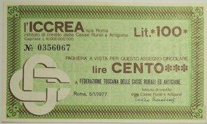 obverse: Miniassegni. ICCREA Istituto di Credito delle Casse Rurali e Artigiane Spa. Lire 100. Federazione Toscana delle Casse Rurali ed Artigiane.  05-01-1977. FDS.