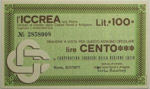obverse: Miniassegni. ICCREA Istituto di Credito delle Casse Rurali e Artigiane Spa. Lire 100. Cooperativa Tabaccai della Regione Lazio.  31-01-1977. FDS.