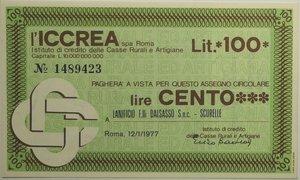 obverse: Miniassegni. ICCREA Istituto di Credito delle Casse Rurali e Artigiane Spa. Lire 100. Lanificio F.lli Dalsasso - Scurelle.  12-01-1977. FDS.