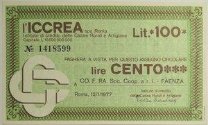 obverse: Miniassegni. ICCREA Istituto di Credito delle Casse Rurali e Artigiane Spa. Lire 100. CO. F. RA. Soc. Coop. A R.L. Faenza. 12-01-1977. FDS.