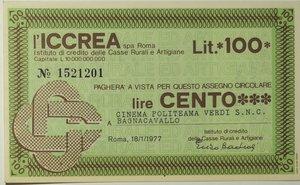 obverse: Miniassegni. ICCREA Istituto di Credito delle Casse Rurali e Artigiane Spa. Lire 100. Cinema Politeama Verdi S.n.c. Bagnacavallo. 18-01-1977. Logo ICCREA non bianco. FDS.
