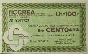 obverse: Miniassegni. ICCREA Istituto di Credito delle Casse Rurali e Artigiane Spa. Lire 100. Andreolli Luigi - Alimentari - Lavis. 31-03-1977. FDS.