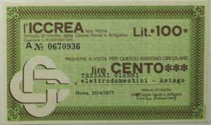 obverse: Miniassegni. ICCREA Istituto di Credito delle Casse Rurali e Artigiane Spa. Lire 100. Tessari Gianni Elettrodomestici - Asiago. 20-04-1977. FDS.