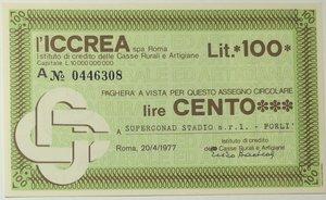 obverse: Miniassegni. ICCREA Istituto di Credito delle Casse Rurali e Artigiane Spa. Lire 100. Superconad Stadio S.r.l. - Forlì. 20-04-1977. FDS.