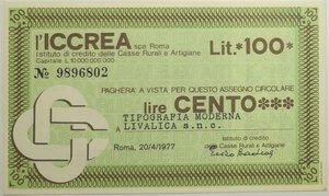 obverse: Miniassegni. ICCREA Istituto di Credito delle Casse Rurali e Artigiane Spa. Lire 100. Tipografia Moderna Livalica Snc. 20-04-1977. FDS.
