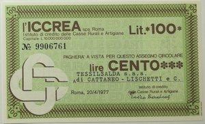 obverse: Miniassegni. ICCREA Istituto di Credito delle Casse Rurali e Artigiane Spa. Lire 100. Tessilsalda S.a.s. di Cattaneo Lischetti e C. 20-04-1977. FDS.