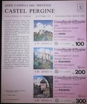 obverse: Miniassegni. Cassa Rurale di Pergine. Due Foglietti Serie figurativa Castel Pergine. Completa di 6 valori da 100, 150, 200, 250, 300 e 350 Lire. All ordine mio proprio. 30-10-1977. FDS.