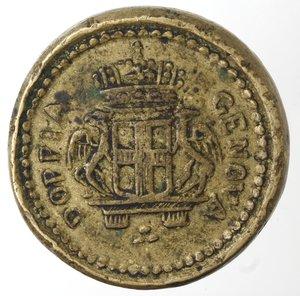 obverse: Zecche Italiane.Genova.Peso Monetale della Doppia.Ae. Peso gr. 25,16.Diametro mm. 28,50. qBB.