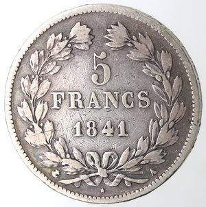 reverse: Monete Estere. Francia. Luigi Filippo I.1830-1848.5 Franchi 1841 A. Parigi. Ag. Km. 749.1. Peso gr. 24,55. Diametro mm. 37. MB.