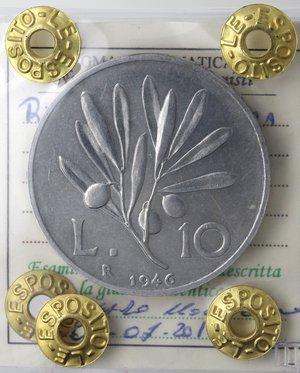 reverse: Repubblica Italiana. 10 Lire 1946 Ulivo. It. Gig 229. SPL/qFDC. Perizia Marco Esposito. R.