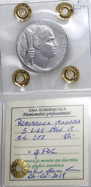 obverse: Repubblica Italiana. 5 Lire 1946 Uva. It. Gig 277. qFDC. Perizia Marco esposito. RR.