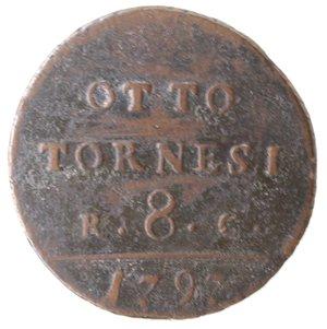 reverse: Zecche Italiane. Napoli. Ferdinando IV. 8 Tornesi 1797. Ae. qMB.