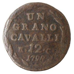 reverse: Zecche Italiane. Napoli. Ferdinando IV. 1 Grano 12 Cavalli 1798. Ae. qMB. RRR.