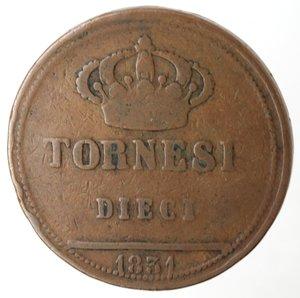 reverse: Zecche Italiane. Napoli. Ferdinando II. 10 Tornesi 1831. Ae. MB. R.