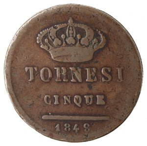 reverse: Zecche Italiane. Napoli. Ferdinando II. 5 Tornesi 1849. Ae. MB. Graffi. NC.