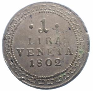 reverse: Zecche Italiane. Venezia. Francesco II (1798-1805). 1 lira veneta 1802. Pag. 10. R. MI.Peso 7,45 gr. Debolezze da conio. BB.***