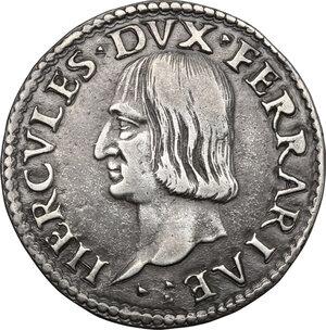 obverse: Ferrara.  Ercole I d Este (1471-1505). Testone o quarto