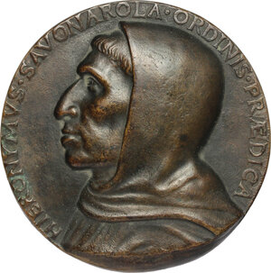 obverse: Girolamo Savonarola (1452-1498). Medaglia