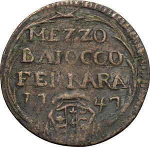 reverse: Ferrara.  Benedetto XIV (1740-1758).. Mezzo baiocco 1747 A. VII